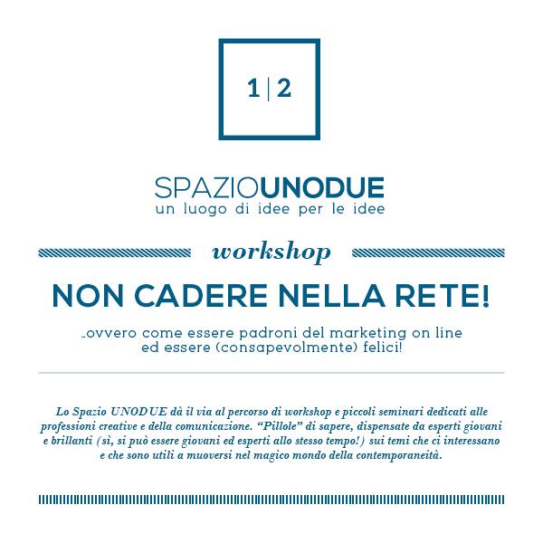 Workshop :: SPAZIO UNODUE :: Coworking e spazio eventi a Siena
